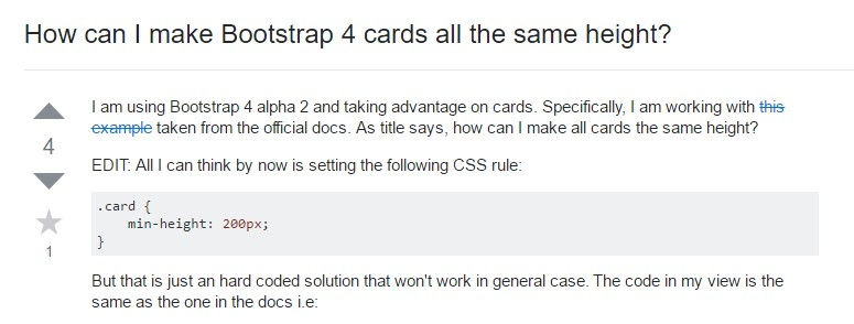 Insights on  precisely how can we  set up Bootstrap 4 cards just the  very same  height?